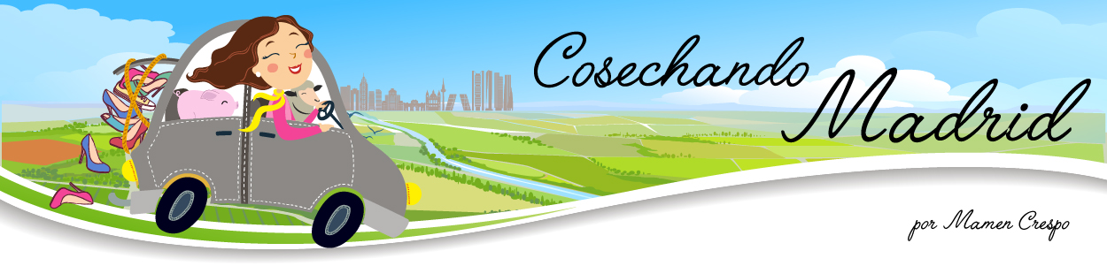 Cosechando Madrid. Blog de Mamen Crespo