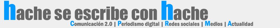 Hache se escribe con Hache > Blog de Héctor Romero
